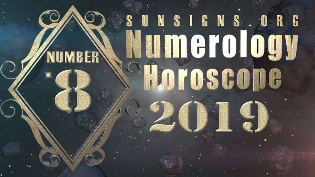 Number 8 - 2019 Numerology Horoscope