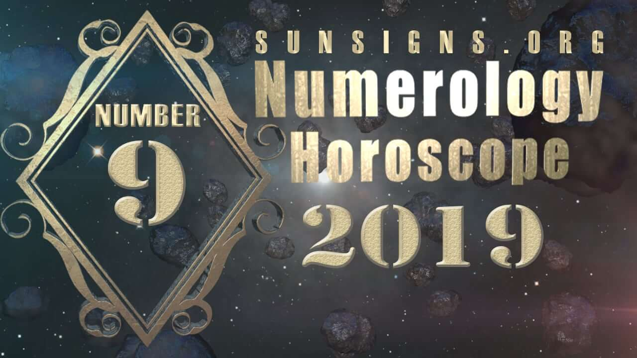 Number 9 - 2019 Numerology Horoscope