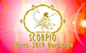 Scorpio March 2019 Horoscope