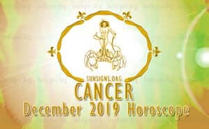 Cancer December 2019 Horoscope
