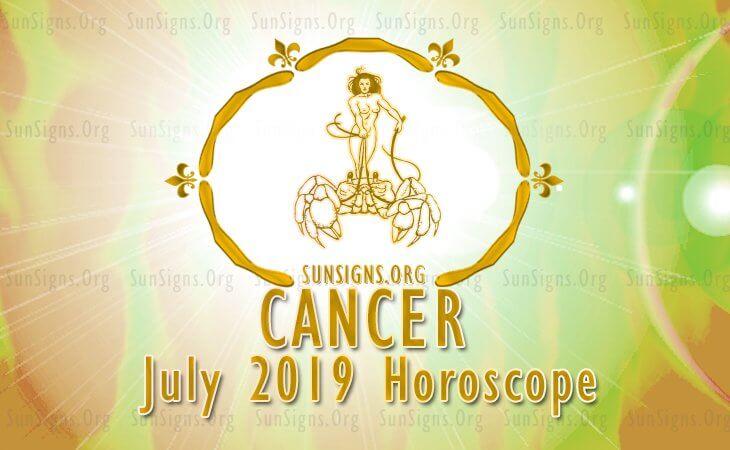 Cancer July 2019 Horoscope