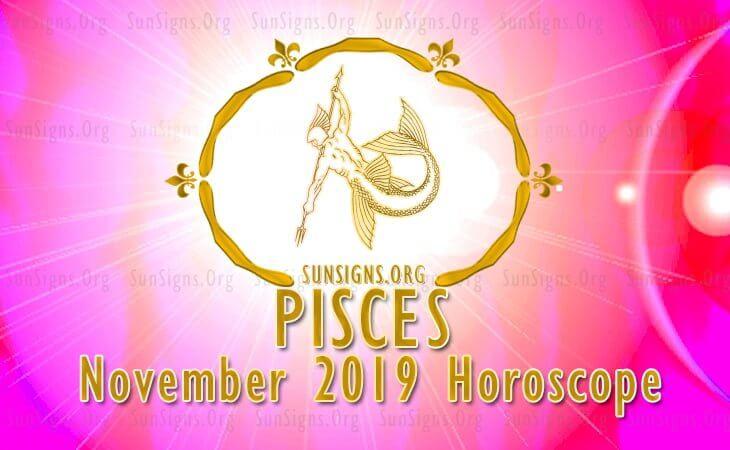 Pisces November 2019 Horoscope