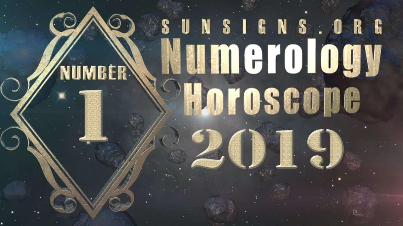 Number 1 - 2019 Numerology Horoscope