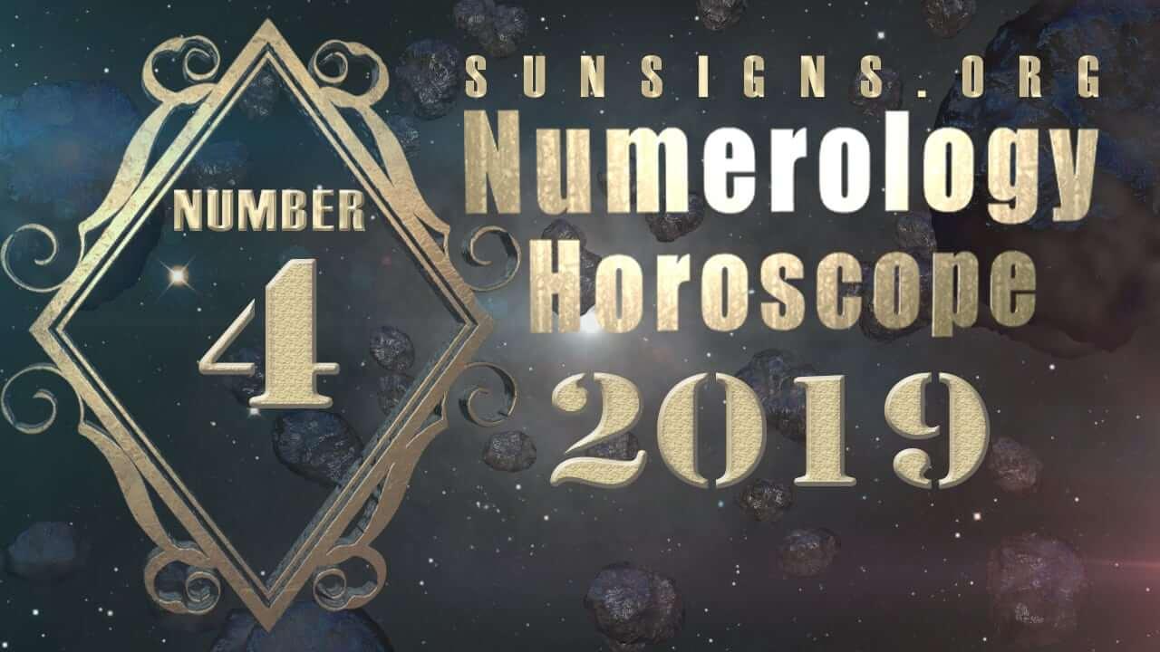 Number 4 - 2019 Numerology Horoscope