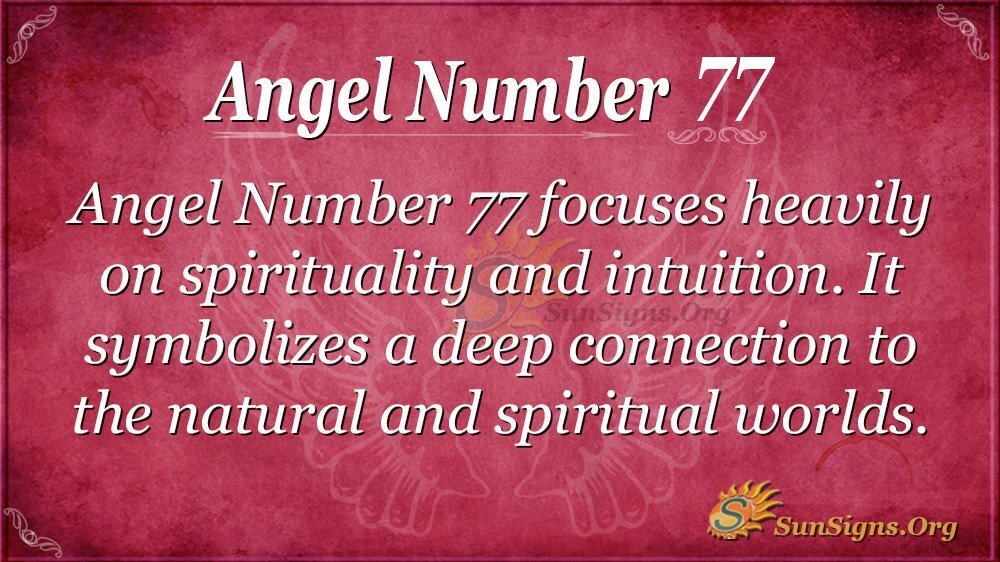 Angel Number 77 Meaning - Find It's Impact On Your Life! | SunSigns Org