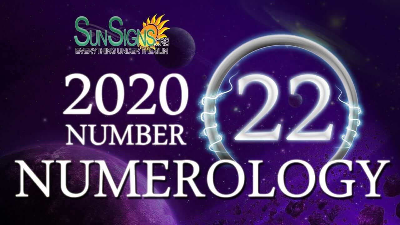 Numerology Horoscope 2020 for Number 22