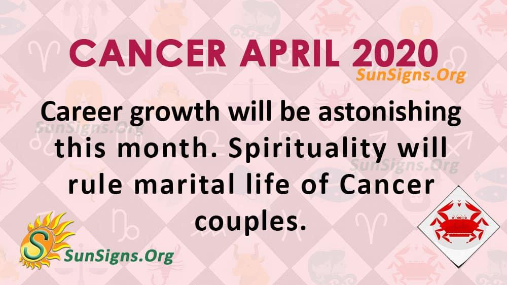 Cancer April 2020 Horoscope
