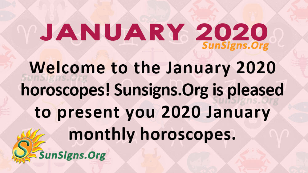 January 2020 Horoscope Predictions For All | SunSigns Org