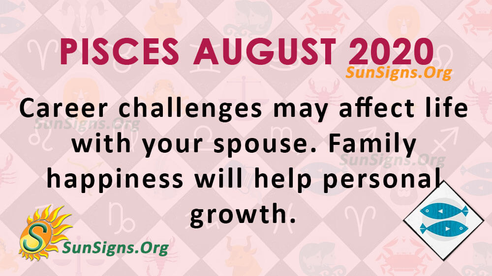 Pisces August 2020 Horoscope