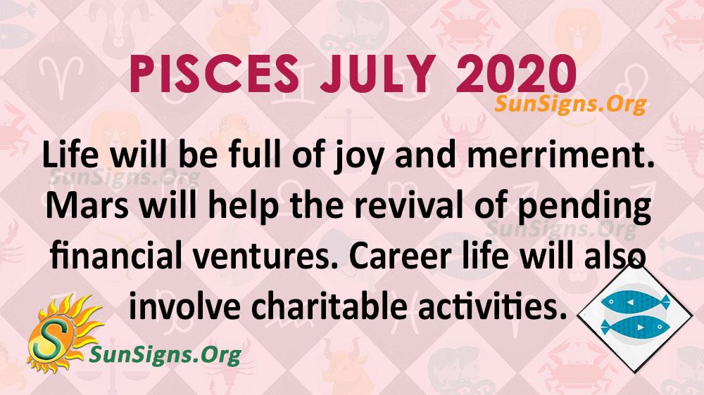 Pisces July 2020 Horoscope