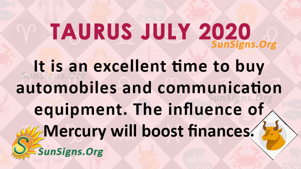 Taurus July 2020 Horoscope