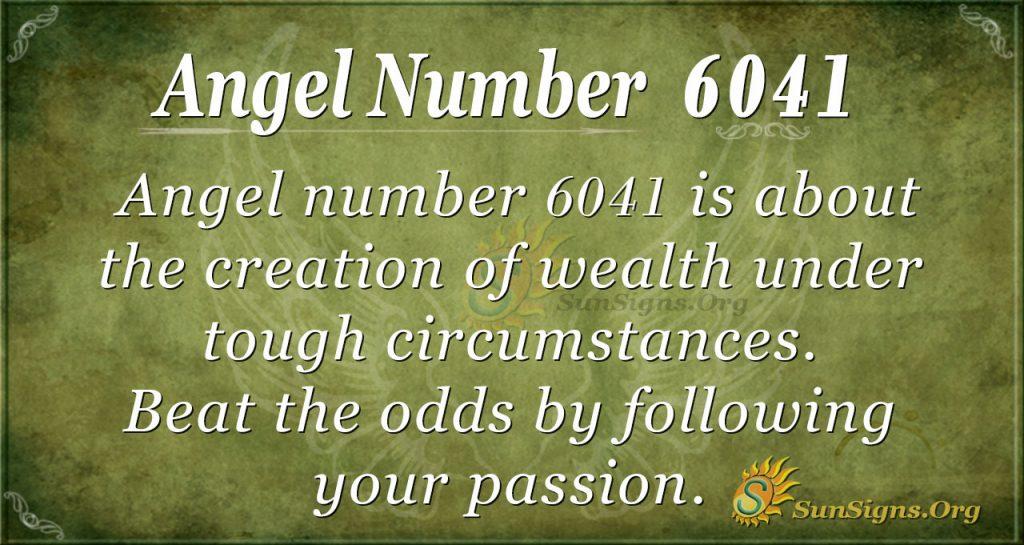 Angel number 6041
