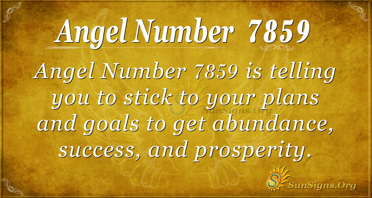 Angel Number 7859 Meaning