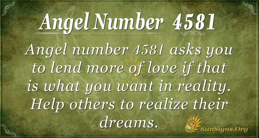 Angel number 4581