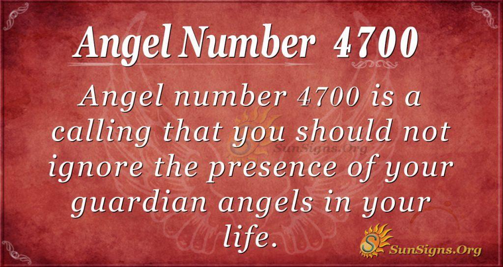 Angel number 4700