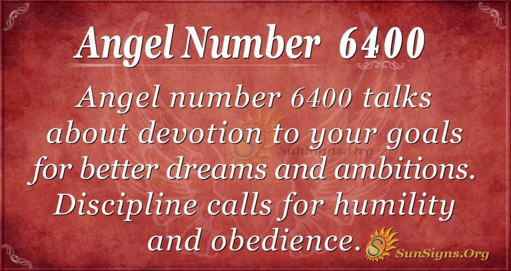 Angel number 6400