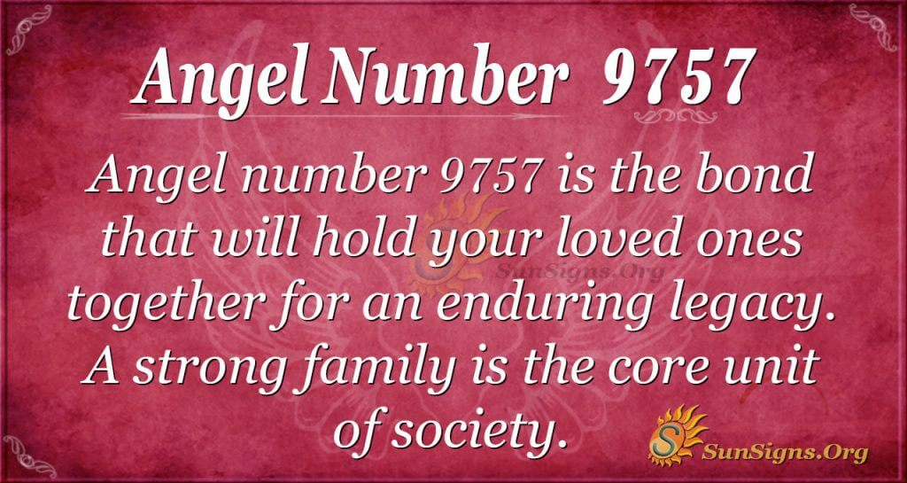 Angel number 9757