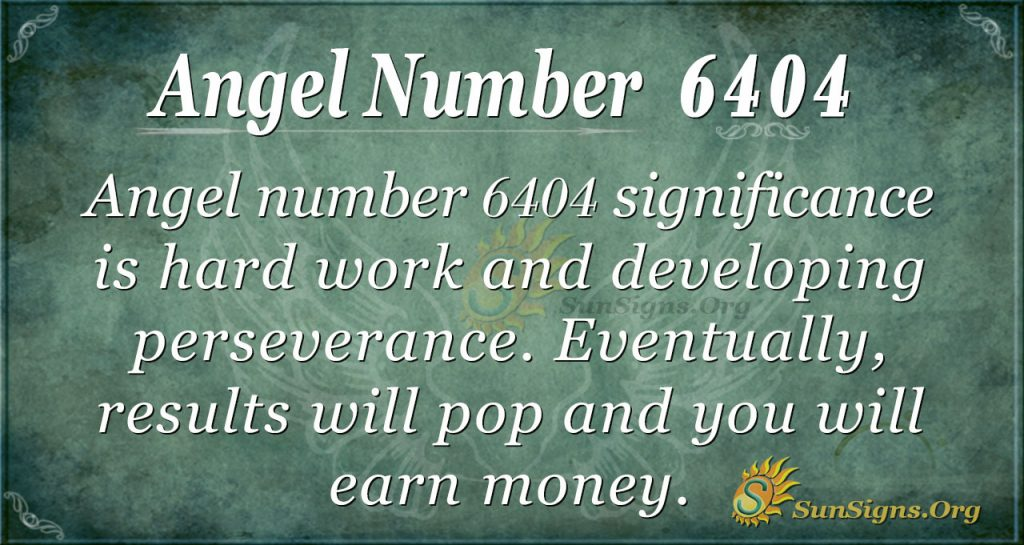 Angel number 6404