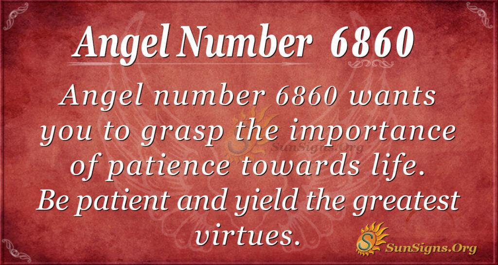 Angel number 6860