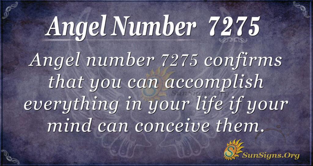Angel number 7275
