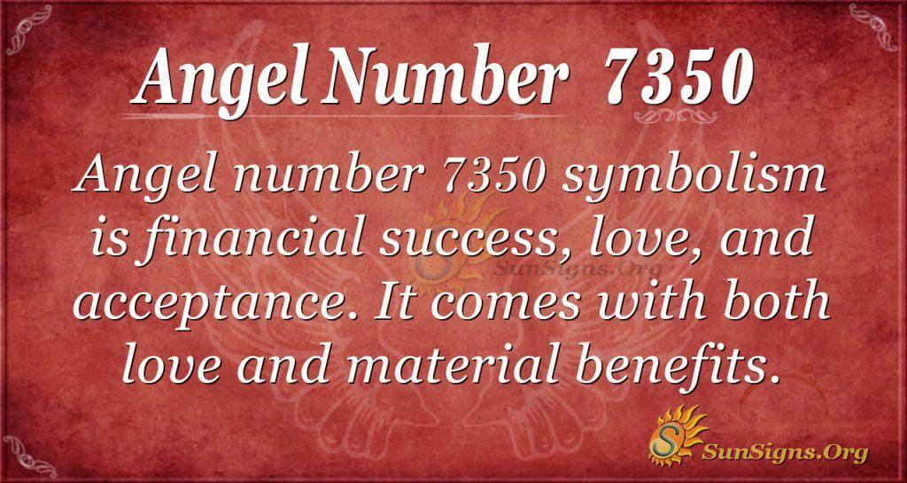 Angel number 7350