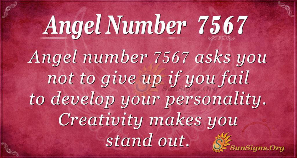 7567 angel number