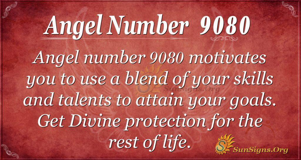Angel number 9080