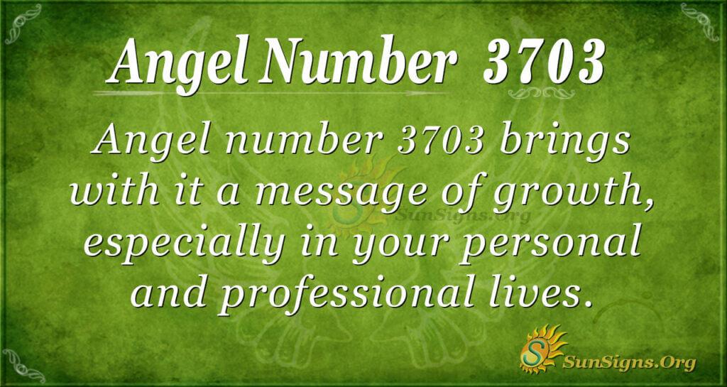 Angel number 3703