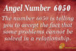 Angel number 6050