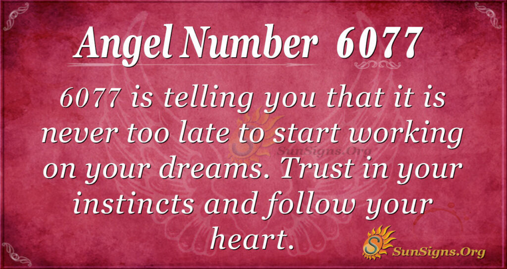 6077 angel number