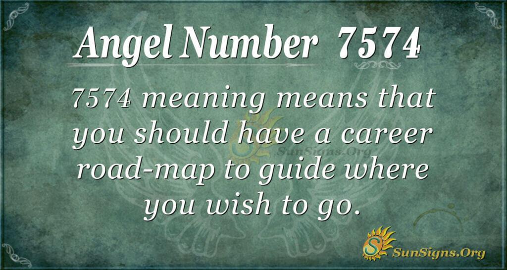 7574 angel number