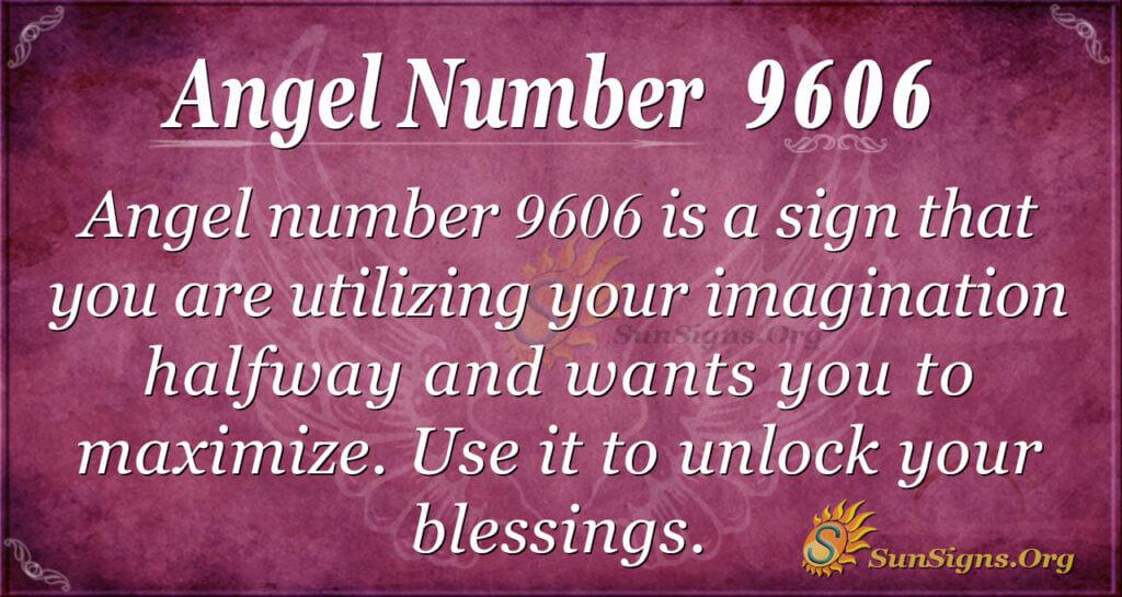 9606 angel number