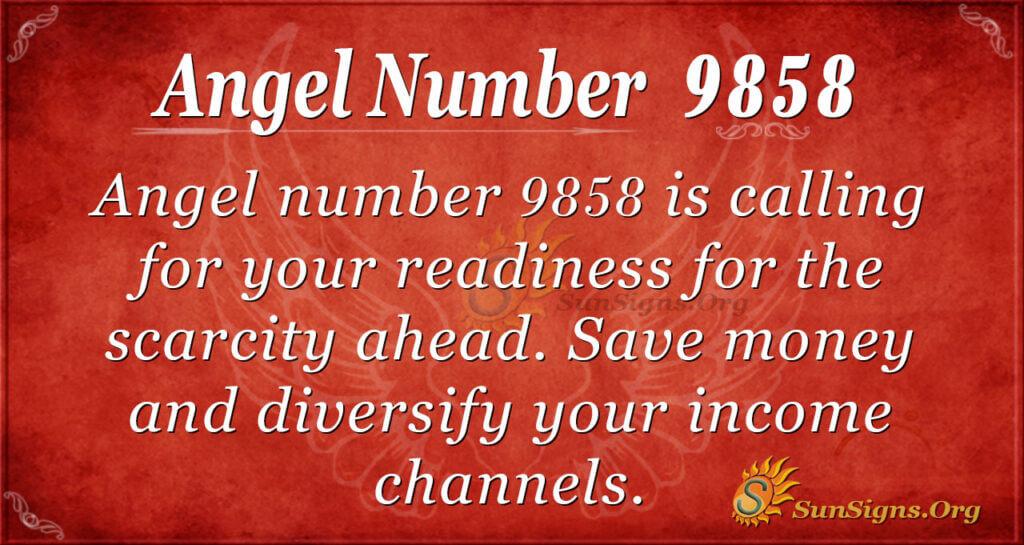 Angel number 9858