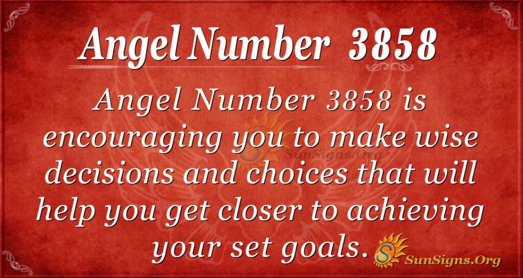 3858 angel number