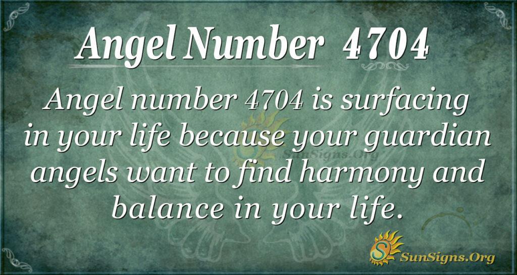 4704 angel number
