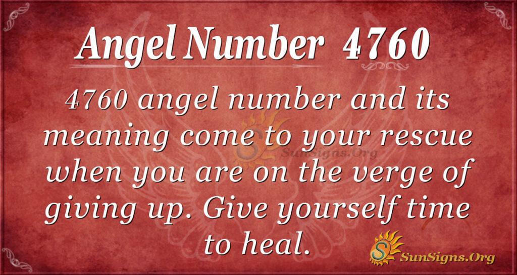 Angel number 4760
