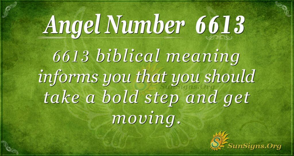 6613 angel number