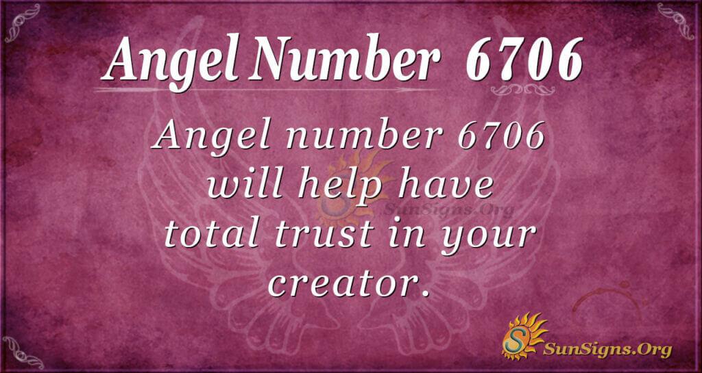 6706 angel number