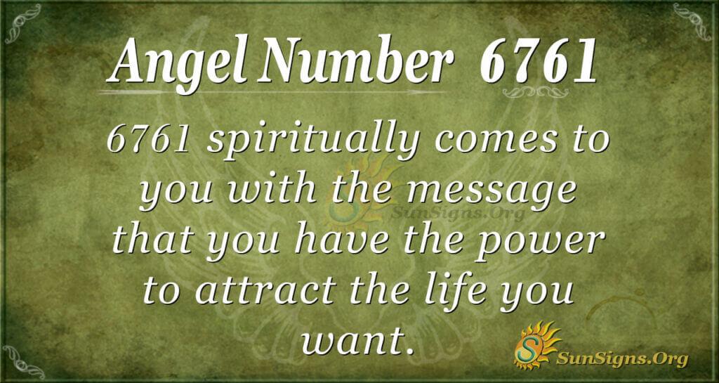 6761 angel number