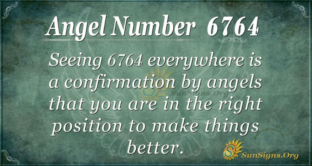 6764 angel number