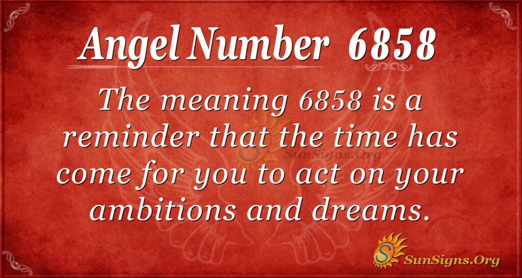 6858 angel number