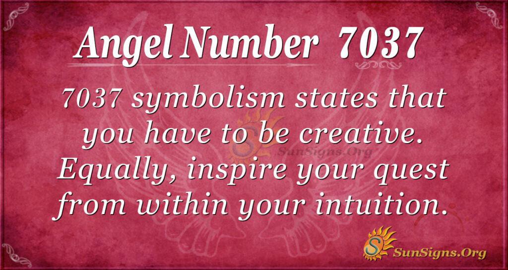 7037 angel number