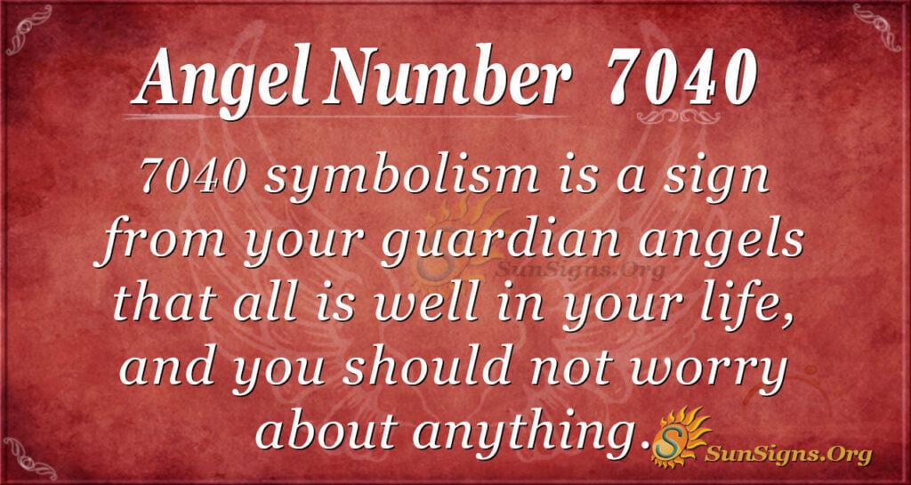 7040 angel number