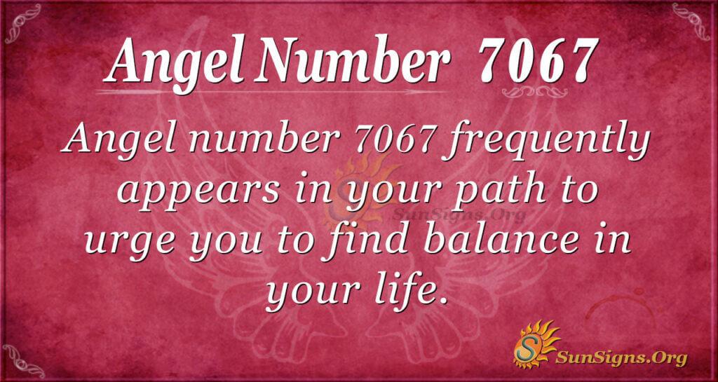 7067 angel number