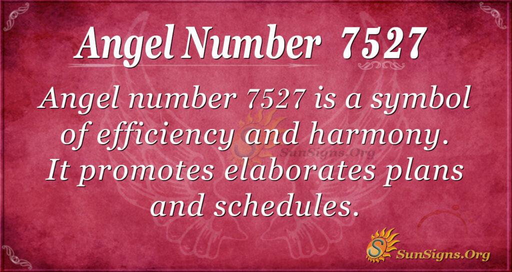 7527 angel number