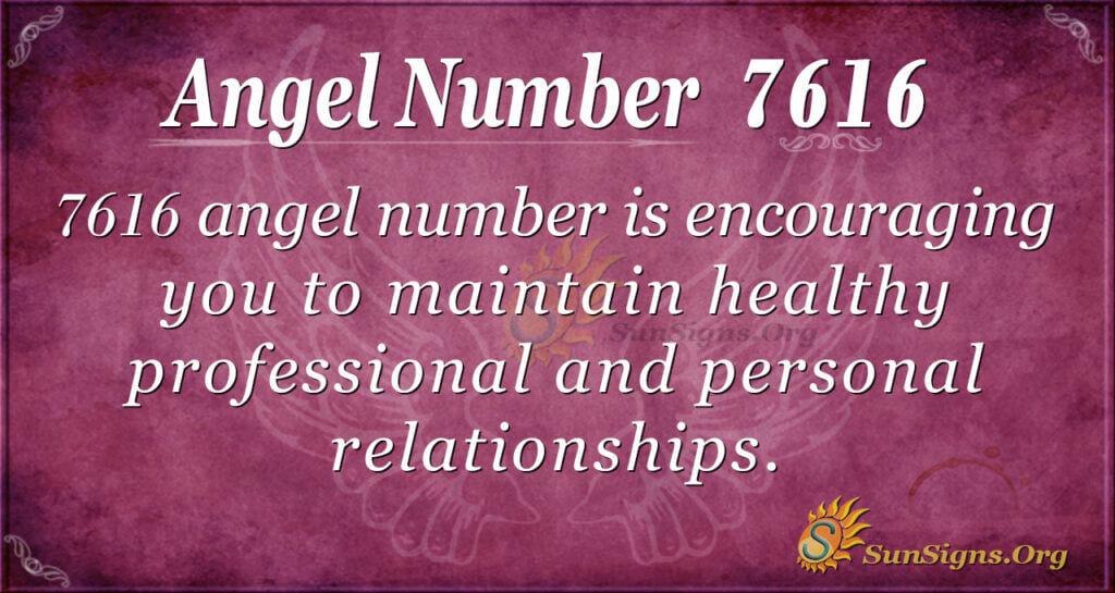Angel number 7616