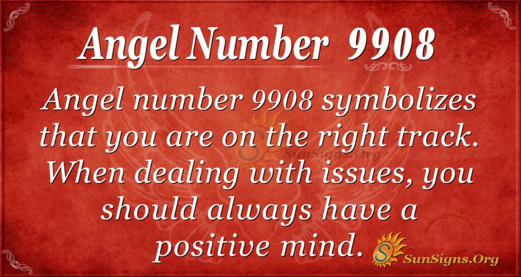 9908 angel number