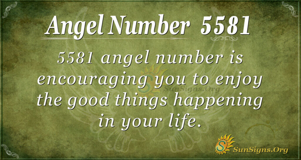 5581 angel number