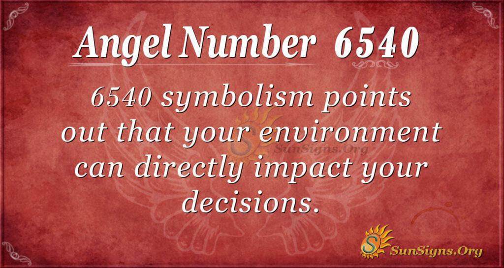 6540 angel number