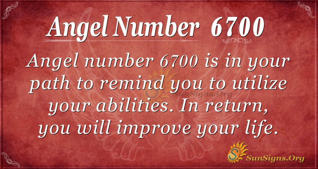 6700 angel number